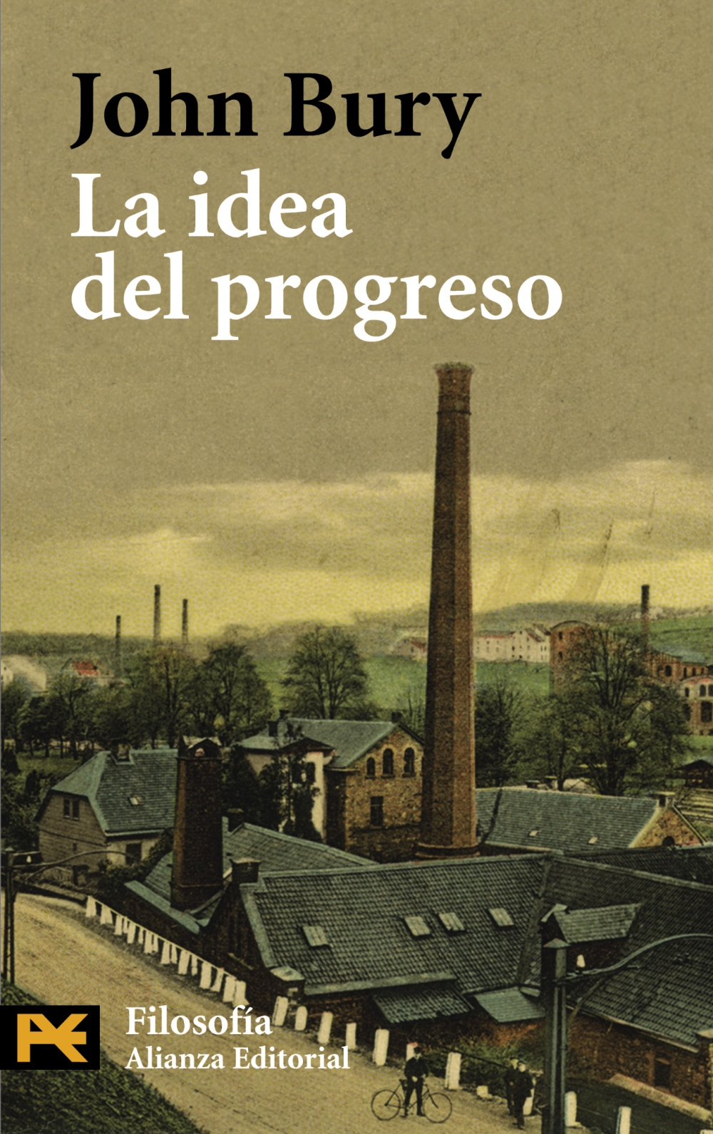 La idea del progreso - Alianza Editorial