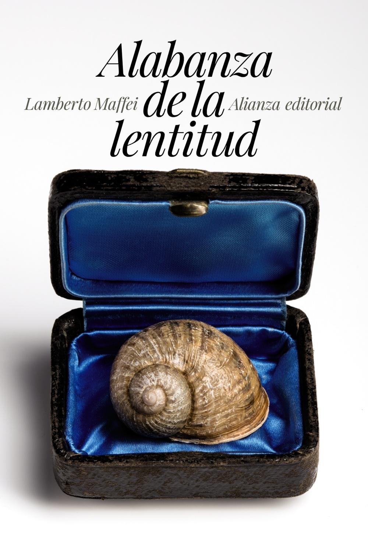 Alabanza de la lentitud - Alianza Editorial