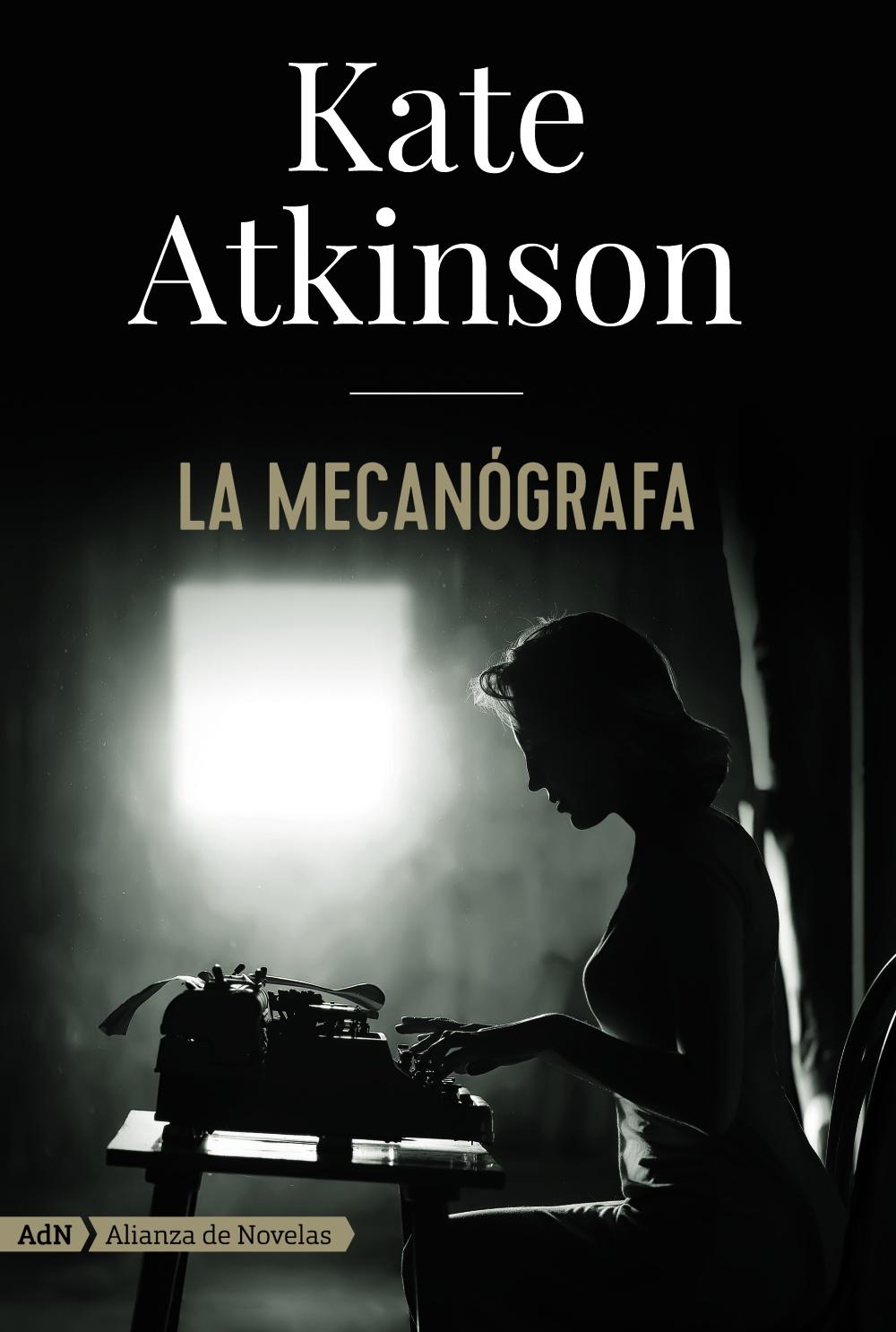 https://www.alianzaeditorial.es/libro/adn-alianza-de-novelas/la-mecanografa-adn-kate-atkinson-9788491814405/