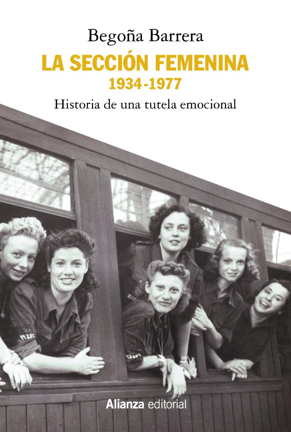 La Sección Femenina, 1934-1977 - Alianza Editorial